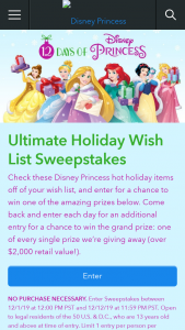 Disney Streaming Services – 12 Days Of Disney Princess Ultimate Holiday Wish List – Win one (1) Ultimate Wish List prize pack consisting of (i) one (1) Year – Deluxe Princess Subscription Box