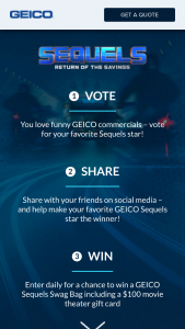 Geico – Sequels – Win theatre gift card  valid at partner theaters in the US Gift Cards are subject to terms and conditions including expiration dates