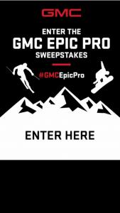 General Motors – Gmc Epic Pro Sweepstakes
