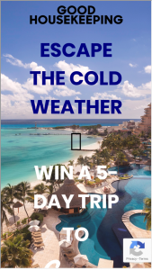 Good Housekeeping – Win A 5-day Trip To Cancun Sweepstakes