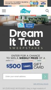 HGTV – Dream It True – Win win a $500 Lowe's gift card