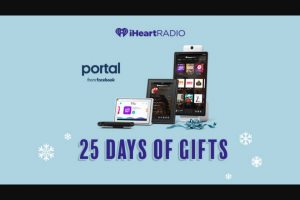 Iheart – 25 Days Of Gifts Portal From Facebook – Win one Portal Mini from Facebook