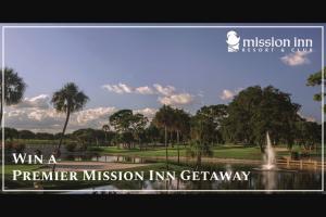 Mission Inn Resort – Premier Mission Inn Getaway Sweepstakes