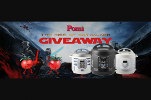 Pomi – Rise Of Skywalker – Win Prize package including ONE (1) Instant Pot and A VARIETY of Pomi USA products