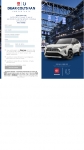 Saatchi & Saatchi – Dear Colts Fan – Win admission tickets for the Finalist and one guest to attend the Indianapolis Colts season opener home game in September 2020.