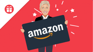 Ellen Tube – Win a $300 Amazon Gift Card