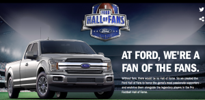 Ford Motor Company – Win a grand prize of a trip for 2 to Miami to attend Super Bowl LIV; a trip for 2 to Canton PLUS a 2019 Ford F-150 pickup truck