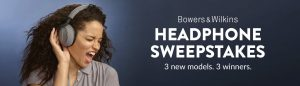 World Wide Stereo – Win 1 of 3 Bowers & Wilkins prizes