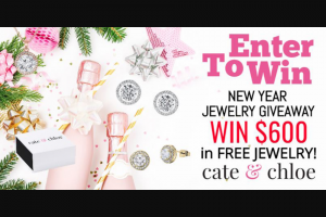 Cate & Chloe – $600 New Year New Bling Giveaway Sweepstakes