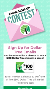Dollar Tree – Email Sign-Up – Win one $100 Dollar Tree gift card