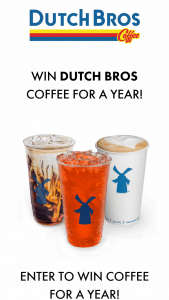Dutch Bros Coffee – Coffee For A Year Giveaway – Win a Dutch Bros Coffee gift card for one year's supply of coffee beverages