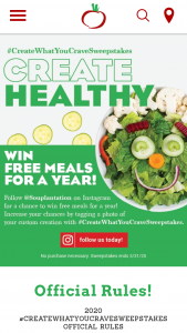 Garden Fresh Restaurants – 2020 #createwhatyoucrave – Win 52 complimentary meal passes (good for one meal and one beverage each) to be redeemed at Souplantation or Sweet Tomatoes