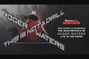"""Iheartmedia – Your Chance To Experience The Masterpiece Of Roger Waters Live In The Round – Win a signed bass guitar from Roger Waters Ground transportation ($300 uber gift card)  Approximate Retail Value (""""ARV"""") $3500"""