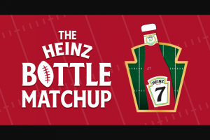 Kraft Heinz Foods – The Heinz Bottle Matchup Sweepstakes