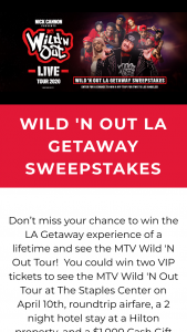 Live Nation – Wild 'n Out La Getaway Giveaway Sweepstakes