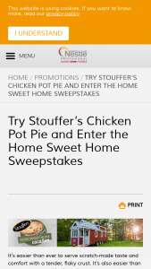 Nestlé Stouffer's – Home Sweet Home Stouffer's Chicken Pot Pie Tiny Home Vacation – Win vacation in a Tiny Home for two people (winner & one guest) at a Petite Retreats Tiny Home location of the winner's choosing