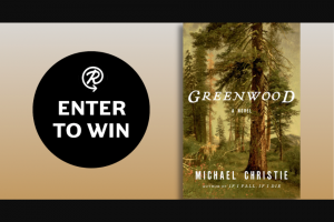 Penguin Random House – Greenwood – Win a copy of Greenwood by Michael Christie
