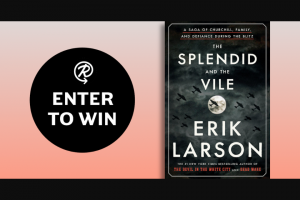 Penguin Random House – The Splendid And The Vile – Win a copy of The Splendid and the Vile by Erik Larson