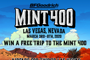 """The Mint 400 – Win A Trip To The 2020 Bfgoodrich Tires Mint 400 – Win [(1) Free Trip to The Mint 400] (approximate retail value or """"ARV"""" $2000)"""