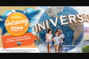 Today Show And Nbcuniversal Media – Today Getaway Contest – Win 1 of 3 trips for 4 to Universal Orlando Resort in Orlando, Florida