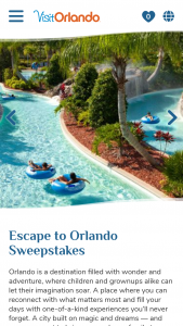"Visit Orlando – Escape To Orlando – Win one (1) 5-day / 4-night trip for the winner and up to three (3) guests to Orlando Florida (the ""Trip"")."