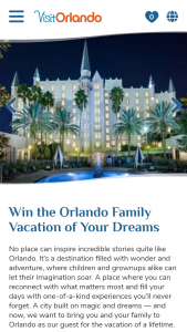 Visit Orlando – Orlando Family Vacation – Win a 5-day/4-night trip for the winner and up to three guests to Orlando Florida
