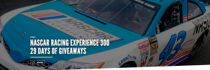 Daytona International Speedway – NASCAR Racing Experience 300 – 29 Days of Giveaways – Win 1 of 29 prizes valued up to $300