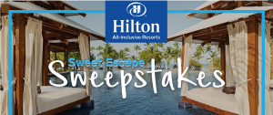 Hilton – Win a 4-day stay for 2 at Hilton in Mexico, Jamaica OR the Dominican Republic