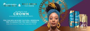 Procter & Gamble – Win an 8-day trip to Ghana for 2