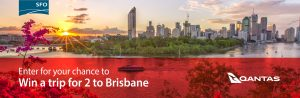 SFO – Win a trip for 2 to Brisbane, Australia on Qantas Airways