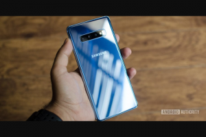 Android Authority – Samsung Galaxy S10 Plus International Giveaway Sweepstakes