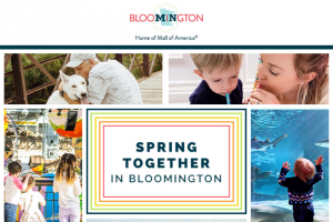 Bloomington Convention & Visitors Bureau – 2020 Spring Together In Bloomington – Win USD Mall of America Gift Card Only valid at participating stores restaurants and attractions located in Mall of America