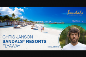 CMT – Chris Janson Sandals Resorts Flyaway – Win day/three night Luxury Included Vacation for Winner and one guest to the Winner's choice of one of fifteen Sandals Resort located in Jamaica Antigua St Lucia The Bahamas Barbados and Grenada