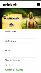 Cricket Wireless – Wrestlemania 36 Flyaway – Win A trip for the Grand Prize winner and one (1) guest to attend WrestleMania 36 scheduled to take place in Tampa FL on April 5 2020.