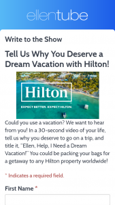 Ellen – The Hilton Contest – Win a four night stay at a Hilton property and a $3500 gift card