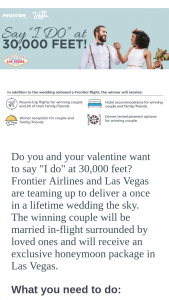 Frontier Airlines – Wedding In The Sky Contest – Win two (2) round-trip tickets (valued at $250 per person) on Frontier Airlines to anywhere that Frontier Airlines flies
