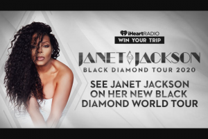 Iheartmedia – See Janet Jackson On Her New Black Diamond World Tour – Win and approximate retail value and such difference will be forfeited