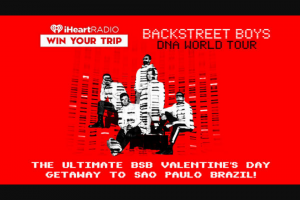 Iheartmedia – Ultimate Bsb Valentine's Day Getaway To San Paulo Brazil – Win and approximate retail value and such difference will be forfeited