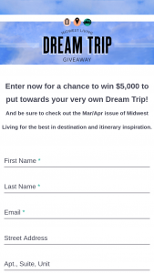 Midwest Living – 2020 Dream Trip Giveaway – Win $5000 awarded in the form of a check