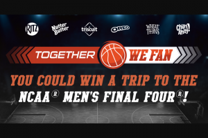 Mondelez Global – Together We Fan – Win (4) to Indianapolis IN to attend the 2021 NCAA® March Madness® Men's Final Four