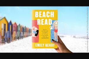Penguin Random House – Beach Read Dedicated – Win 1 BEACH READ (Prize Approximate Retail Value $16)