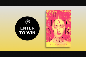 Penguin Random House – If I Had Your Face – Win a copy of If I Had Your Face by Frances Cha