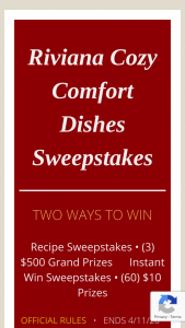 Riviana – Cozy Comfort Dishes – Win $500 in Walmart gift cards (ARV of each Grand Prize is $500 total ARV of all Grand Prizes is $1500).