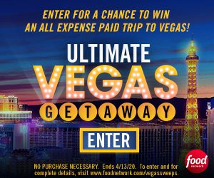 Food Network – Ultimate Vegas Getaway – Win a trip for two to Las Vegas