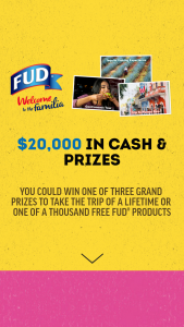 Bar-S Fud – $20000 Lent – Win for one free FUD product valued up to $4.99.