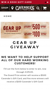 Cavender's – Gear Up Giveaway – Win a $500 Cavender's gift card and (5) runner-up winners will be chosen to receive a $100 Cavender's gift card