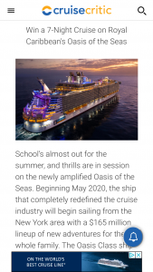 Cruise Critic – 7-night Cruise On The Newly-Amplified Oasis Of The Seas – Win a seven (7) night Cruise for up to four (4) on the May 10 2020 sailing of Royal Caribbean's Oasis of the Seas in one (1) balcony cabin