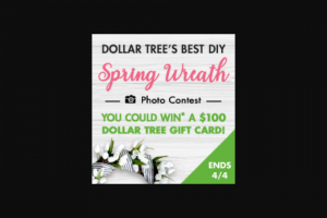 Dollar Tree – Spring Wreath Photo Contest – Win one $100 Dollar Tree gift card