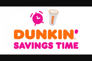 Dunkin Brands – Spring Dunkin' Savings Time – Win of a city in the United States