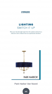 Ferguson Enterprises – 2020 Lighting Switch It Up Giveaway – Win a lighting fixture made from one of the following manufacturers Park Harbor